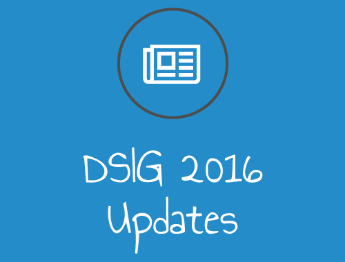 Important updates for DSIG in 2016