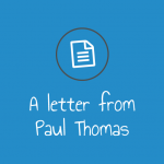 A Letter from Board Member Paul Thomas